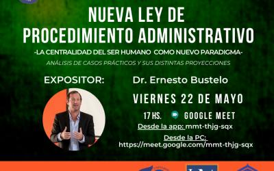VIDEOCONFERENCIA- NUEVA LEY DE PROCEDIMIENTO ADMINISTRATIVO.-