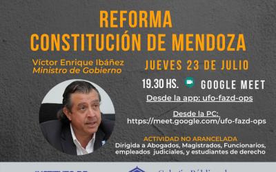 VIDEOCONFERENCIA – REFORMA CONSTITUCIÓN DE MENDOZA.-