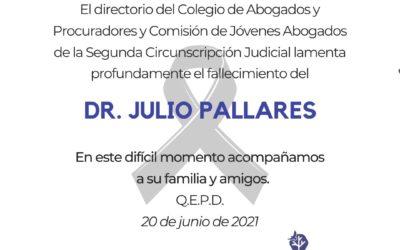 FALLECIMIENTO DR. JULIO PALLARES.-